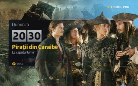 Cele mai bune filme se vad la ProTV: Duminica, de la 20:30, ai  Piratii din Caraibe: La capatul lumii  cu Johnny Depp
