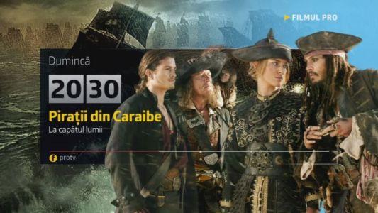 Piratii din Caraibe: La capatul lumii, duminica, 22 ianuarie, de la 20:30, la ProTV