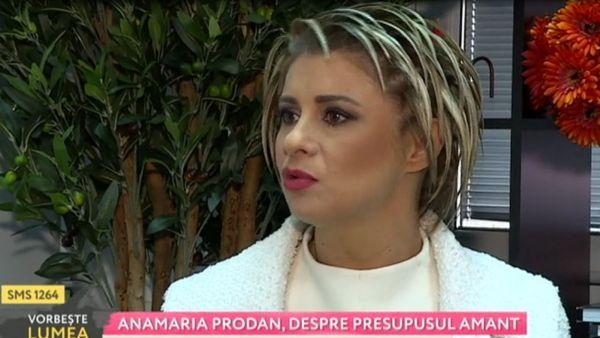Anamaria Prodan, despre presupusul amant