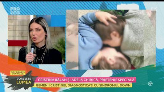 Cristina Balan si Adela Chirica, prietenie speciala