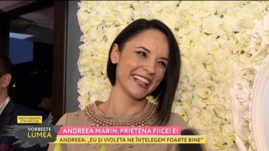 Andreea Marin, prietena fiicei ei