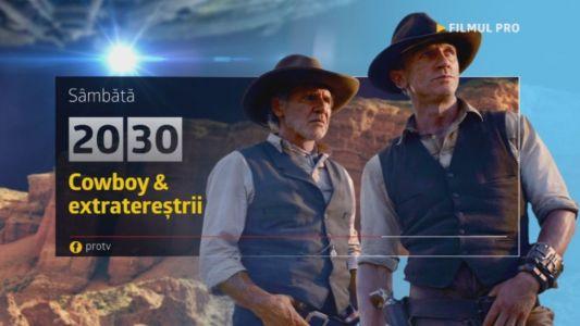 Cowboy  extraterestri, sambata, 8 aprilie, de la 20:30, la ProTV