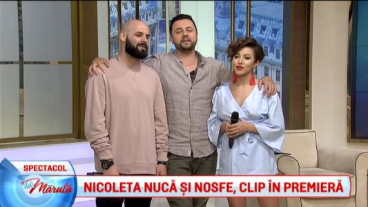 Nicoleta Nuca si Nosfe, clip in premiera