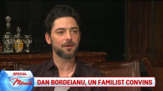 Dan Bordeianu, un familist convins