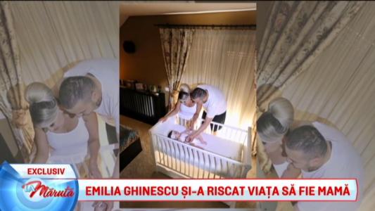Emilia Ghinescu si-a riscat viata ca sa devina mama