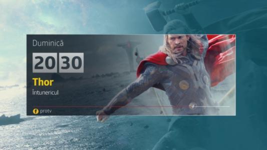 Duminica, 14 mai, Thor: Intunericul, de la 20:30