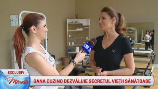 Oana Cuzino dezvaluie secretul vietii sanatoase