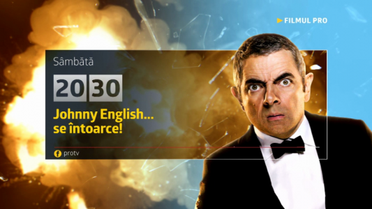 Sambata, 20 mai, Johnny English... se intoarce!, de la 20:30