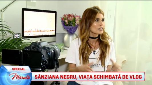 Sanziana Negru, viata schimbata de vlog
