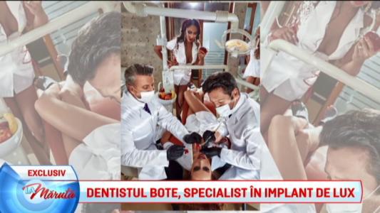 Dentistul Bote, specialist in implanturi de lux