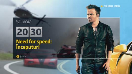 Need for speed: Inceputuri, sambata, 27 mai, de la 20:30