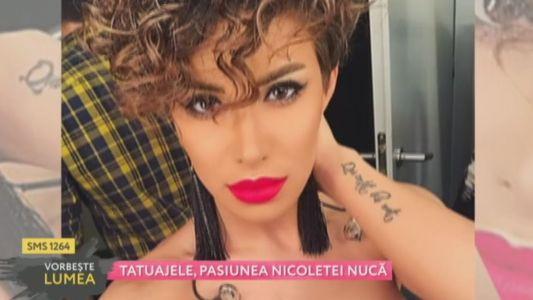 Tatuajele, pasiunea Nicoletei Nuca