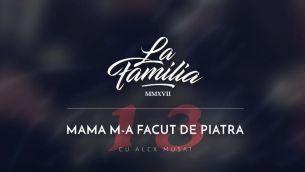 """Alex Musat, din Echipa Smiley, in studio cu La Familia. Cum suna piesa """"Mama m-a facut de piatra"""". Da-i PLAY aici"""