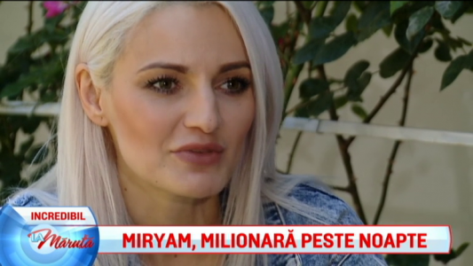 Miryam, milionara peste noapte