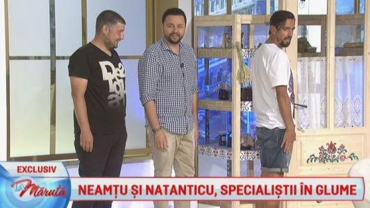 Neamtu si Natanticu, specialistii in glume