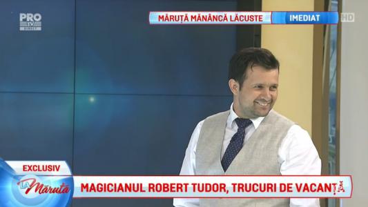 Magicianul Robert Tudor, trucuri de vacanta