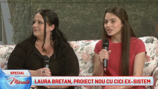 Laura Bretan, proiect nou cu Cici Ex-Sistem