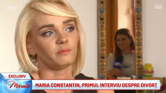 Maria Constantin, primul interviu dupa divort