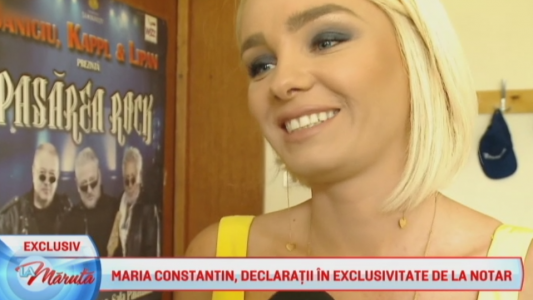 Maria Constantin, primele declaratii de la notar