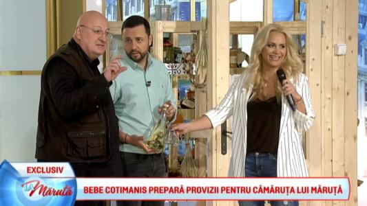 Bebe Cotimanis prepara provizii pentru camaruta lui Maruta