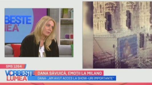 Dana Savuica, emotii la Milano