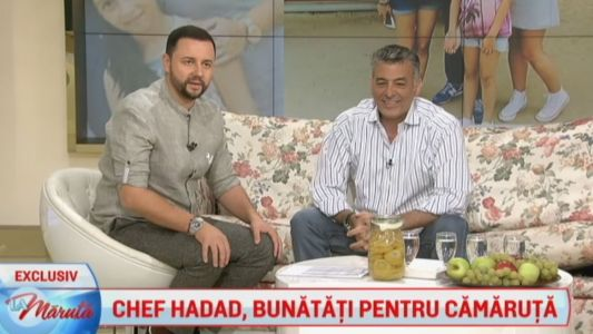 Chef Hadad, bunatati pentru Camaruta