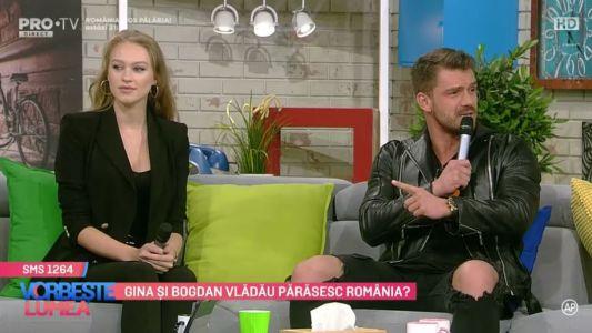 Gina si Bogdan Vladau parasesc Romania?