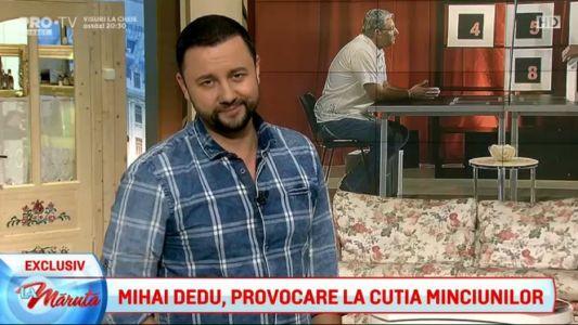 Mihai Dedu, provocare la Cutia Minciunilor