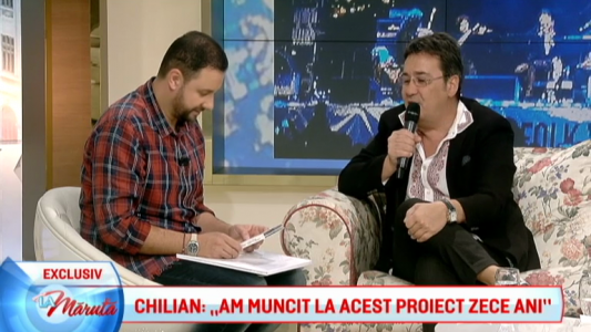 "Chilian: ""Am muncit la acest proiect 10 ani"""