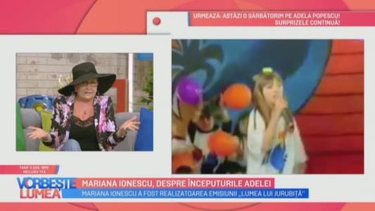 Mariana Ionescu, despre inceputurile Adelei