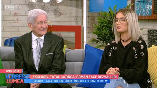 Exclusiv: Tatal Catincai Roman face dezvaluiri