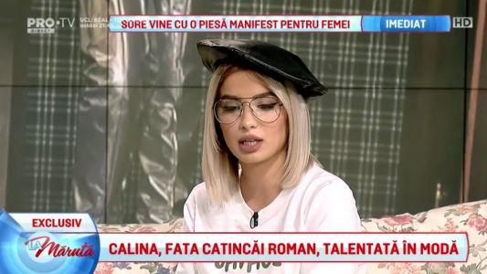 Calina, fata Catincai Roman, talentata in moda