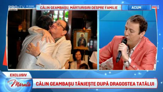 Calin Geambasu, marturisiri despre familie