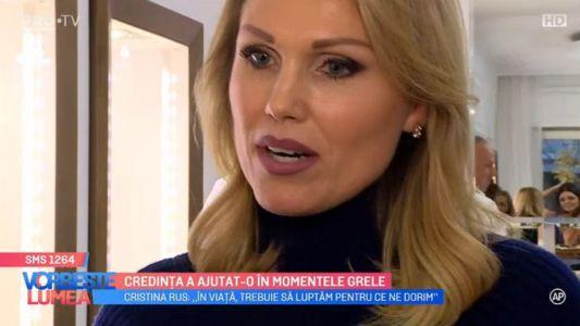 Cristina Rus, credinta a ajutat-o in momentele grele