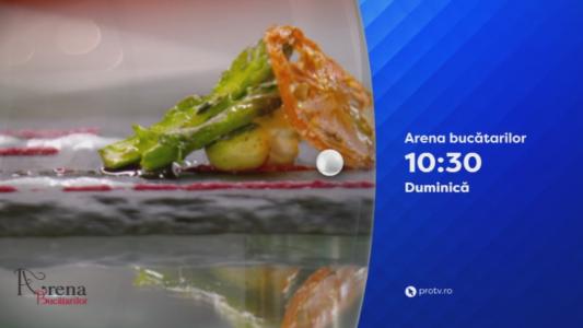 Arena bucatarilor, duminica, de la 10:30, numai la PRO TV