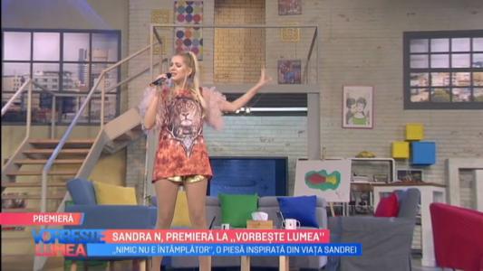 "Sandra N, premiera la ""Vorbeste lumea"""