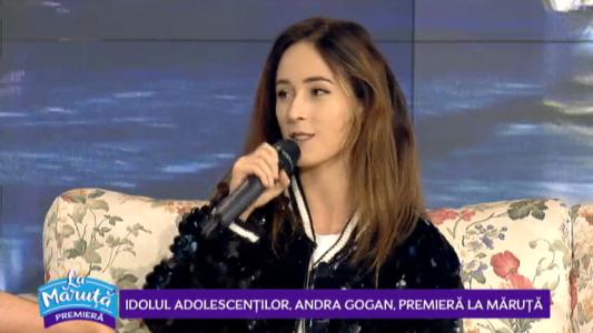 Idolul adolescentilor, Andra Gogan, premiera La Maruta