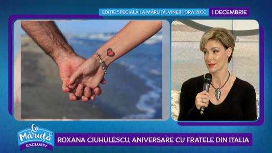 Roxana Ciuhulescu, aniversare cu fratele din Italia