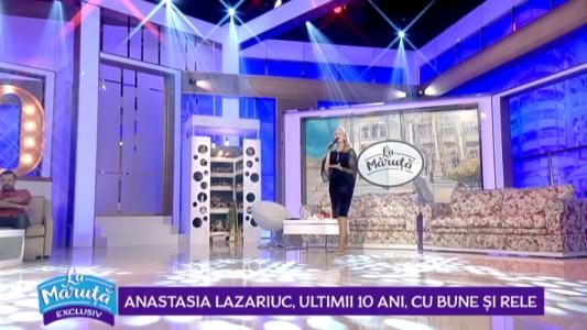 Anastasia Lazariuc, ultimii 10 ani cu bune si rele