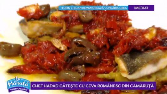 Chef Hadad gateste cu ceva romanesc din Camaruta