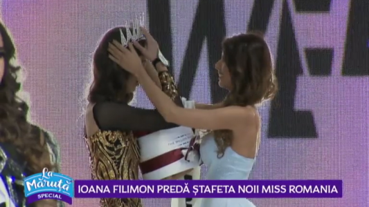 Ioana Filimon preda stafeta noii Miss Romania