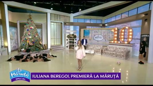Iuliana Beregoi, in premiera La Maruta