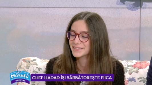 Chef Hadad isi sarbatoreste fiica