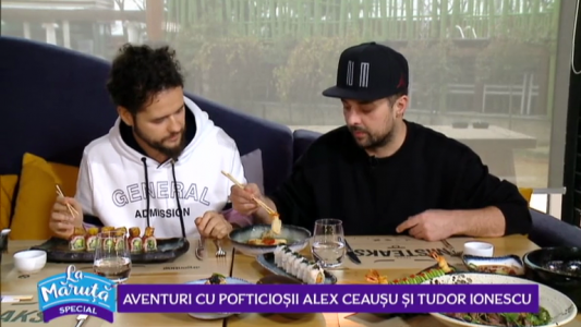 Aventuri cu pofticiosii Alex Ceausu si Tudor Ionescu