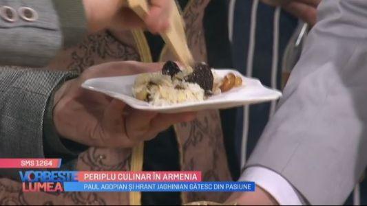 Periplu culinar in Armenia