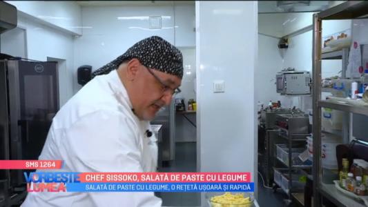 Chef Sissoko, salata de paste cu legume