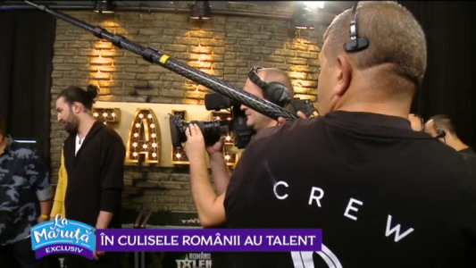 In culisele Romanii au talent
