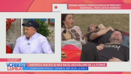 Andreea Ibacka si Nea Rata, dezvaluiri de la Ferma