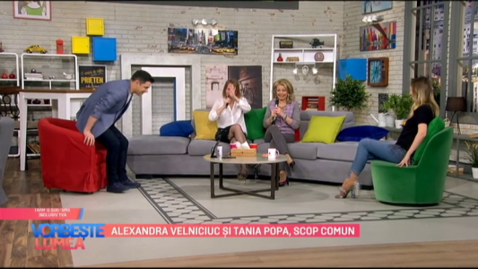 Alexandra Velniciuc si Tania Popa, scop comun