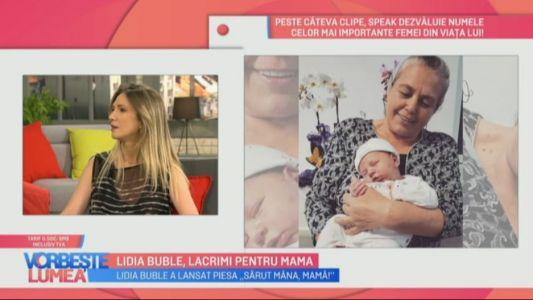 Lidia Buble, lacrimi pentru mama